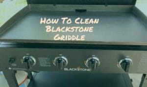 How To Clean Blackstone Griddle1