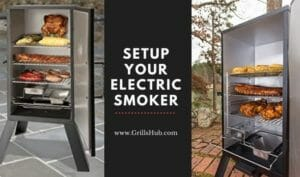 Setup Your Electric Smoker