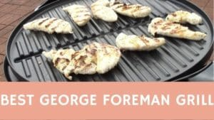 Top George Foreman Grill