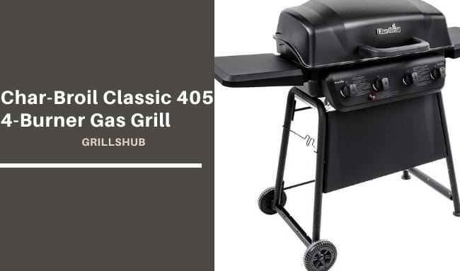 Char Broil Classic 405 4 Burner Gas Grill
