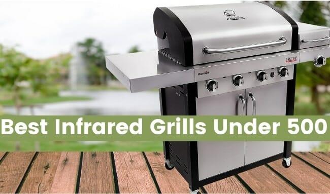 Best Infrared Grills Under 500