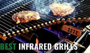 Top Infrared Grills Under 500