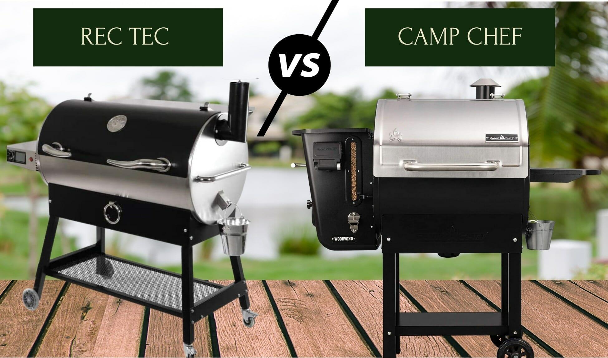 Rec Tec Vs Camp Chef