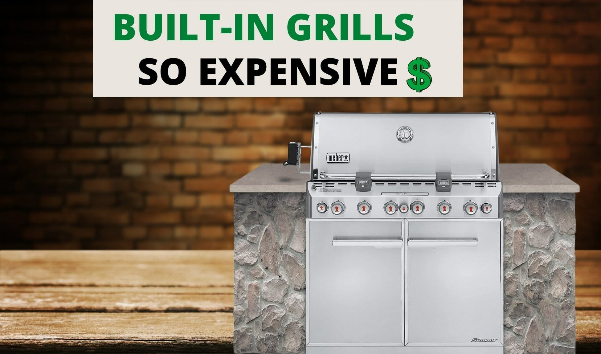 why are built in grills so expensive