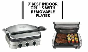 top indoor grills with removable plates
