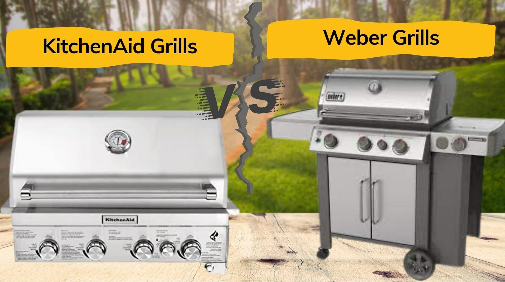 kitchenaid grills vs weber