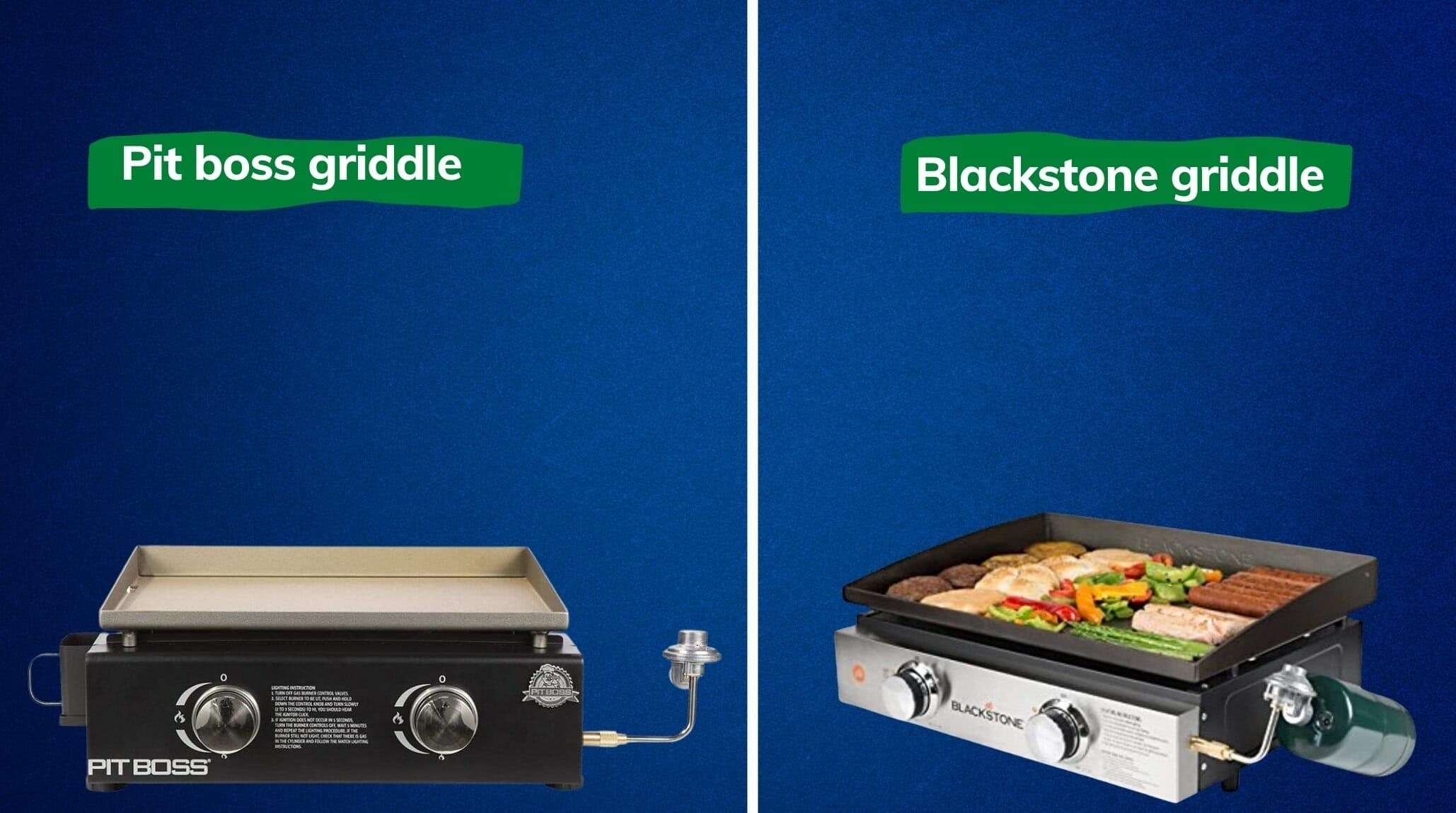 pit boss griddle vs blackstone griddle