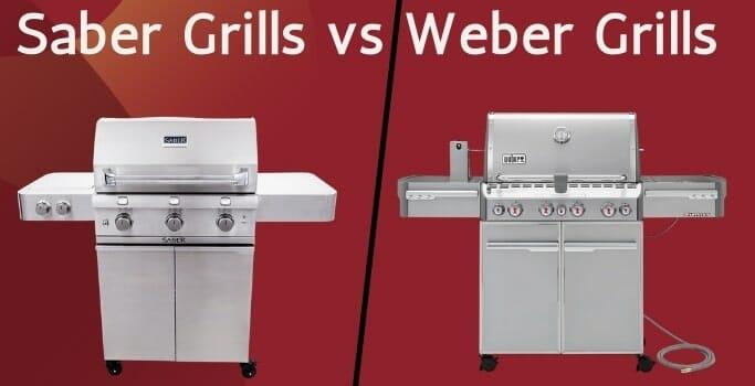 saber grills vs weber grills
