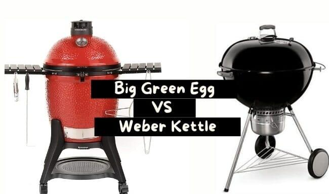 big green egg vs weber kettle